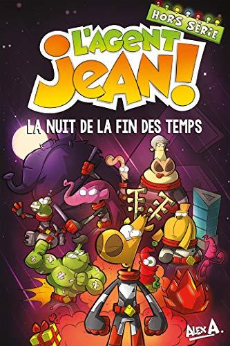 L'Agent Jean - Hors série: La nuit de la fin des temps