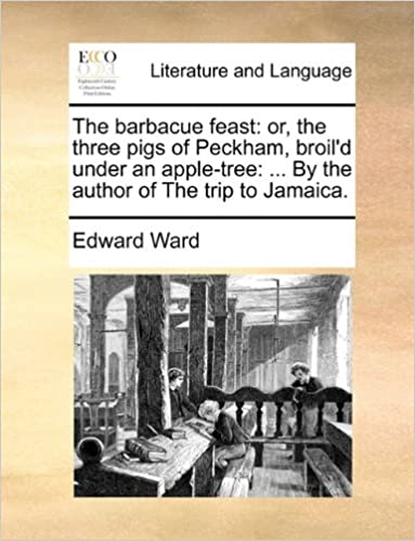 Author Wym >> Amazon Com The Barbacue Feast Or The Three Pigs Of Peckham Broil