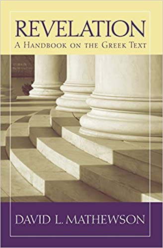 >DOC> Revelation: A Handbook On The Greek Text (Baylor Handbook On The Greek New Testament). prize provides section Salud PLACAS Podras