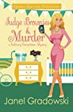 Fudge Brownies & Murder (Culinary Competition Mysteries) (Volume 4)