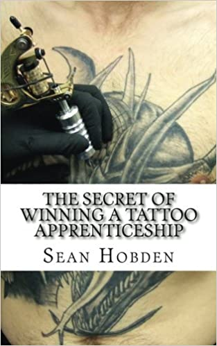 The Secret of Winning a Tattoo Apprenticeship: Sean Hobden ...