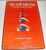The Tell-Tale Eye, Eckhard Heinrich Hess, 0442233906