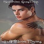 Half Moon Rising | Sandrine Gasq-Dion