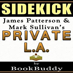 Private LA: by James Patterson and Mark Sullivan - Sidekick