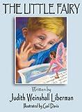 The Little Fairy, Judith Weinshall Liberman, 1457523515