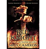 [ { THE RED KNIGHT (TRAITOR SON CYCLE #1) } ] by Cameron, Miles (AUTHOR) Jan-22-2013 [ Paperback ]