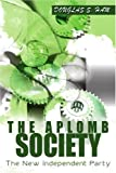 The Aplomb Society, Douglas S. Ham, 0595215823