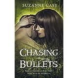 Chasing Bullets