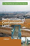 img - for Reclamation of Contaminated Land (Modules in Environmental Science) 1st edition by Nathanail, C. Paul, Bardos, R. Paul (2004) Hardcover book / textbook / text book
