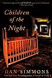 Children of the Night, Dan Simmons, 1250009855