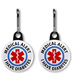 I Have Diabetes Medical Alert 2-Pack 1 inch Zipper Pulls