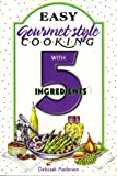 Easy Diabetic Cooking with 4 Ingredients, Sally N. Hunt, 1931294577