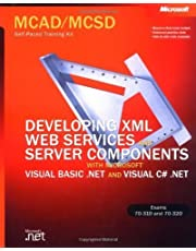 MCAD/MCSD Self-Paced Training Kit: Developing XML Web Services and Server Components with Microsoft? Visual Basic? .NET and Microsoft Visual C#? .NET: ... C#(tm) .N (Microsoft Press Training Kit) by Microsoft Corporation (2003-01-22)
