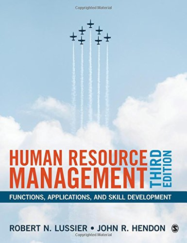 Human Resource Management: Functions, Applications, and Skill Development (Fundamentals Of Human Resource Management 3rd Edition)