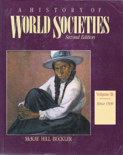 History of World Societies: Since 1500 v. 2