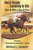 Horse Racing, Michael J. Haskett, 1554223024