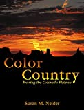 Color Country, Susan M. Neider, 0762736461