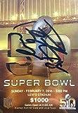 Peyton Manning Autographed Signed Denver Broncos Super Bowl 50 Football Ticket Beckett