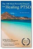 PTSD Prayers | The 100 Most Powerful Prayers for Healing PTSD