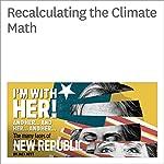 Recalculating the Climate Math | Bill McKibben