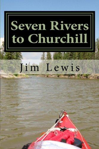 Seven Rivers to Churchill pdf