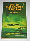 img - for One of our Bombers is Missing book / textbook / text book