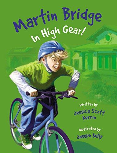 Martin Bridge: In High Gear! (Martin Bridge)