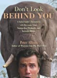 Don't Look Behind You!, Peter Allison, 1599214695
