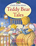A Book of Five-Minute Teddy Bear Tales, Nicola Baxter, 1843228890