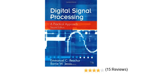 Digital signal processing a practical approach 2nd edition digital signal processing a practical approach 2nd edition emmanuel ifeachor barrie jervis 9780201596199 amazon books fandeluxe Image collections