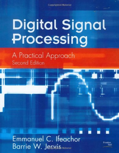 Digital Signal Processing: A Practical Approach (2nd...