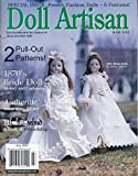img - for Doll Artisan : 1870's Bride Dolls History and Costuming; Authentic Mourning Attire; Miss Annie Oakley 1860-1926; Fabulous French Fashions in the 1800s; book / textbook / text book
