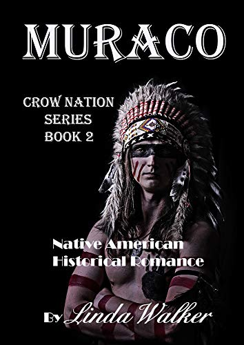 Muraco (Crow Nation Book 2)