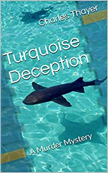 Turquoise Deception: A Murder Mystery (Paradox Murder Mystery Book 2) by [Thayer, Charles]