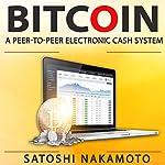 Bitcoin: A Peer-to-Peer Electronic Cash System | Satoshi Nakamoto