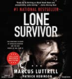 img - for Lone Survivor: The Eyewitness Account of Operation Redwing and the Lost Heroes of SEAL Team 10 book / textbook / text book
