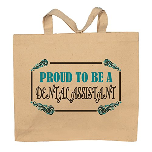 Proud To Be A Dental Assistant Tote Bag