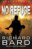 No Refuge (Brainrush Series) (Volume 6)