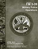 Field Manual FM 3-39 Military Police Operations