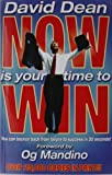 Now Is Your Time to Win, David Dean, 0937539767
