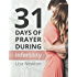 31 Days of Prayer During Infertility