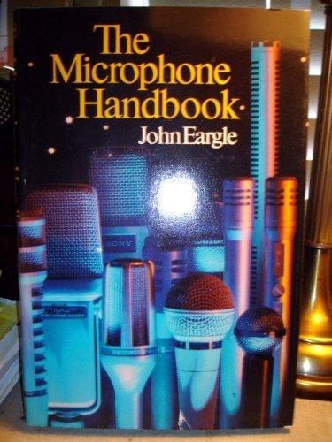 Microphone Handbook by John Eargle (1982-02-01)