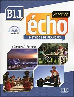 Echo. B1.1. Livre De L'eleve. Con Portfolio. Per Le Scuole Superiori. Con Dvd-rom. Con Espansione Online PDF Descarga gratuita