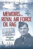 Memoirs of a Royal Air Force Oil Rag, Bob Blackmore, 1291724915