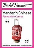 Michel Thomas Method: Mandarin Chinese Foundation Course (Michel Thomas Series)
