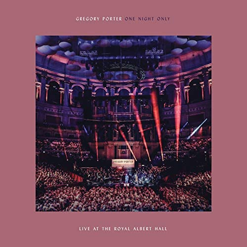 One Night Only (Live At The Royal Albert Hall) by Gregory Porter:  Amazon.co.uk: Music