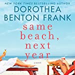Same Beach, Next Year | Dorothea Benton Frank