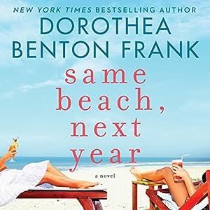 Same Beach, Next Year Hörbuch