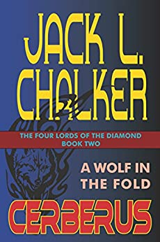 Cerberus: A Wolf in the Fold (The Four Lord of the Diamond Book 2) by [Chalker, Jack L.]