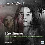 Resilience: Bouncing Back | Denis McBrinn